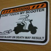 Biker Decal warning dont touch scooter